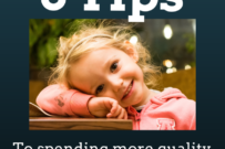 3 Ways to Spend More Quality Time with Your Children